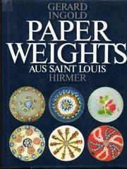 Paperweights aus Saint Louis. Briefbeschwerer - Kunstwerke aus Kristall und Glas (Glas-briefbeschwerer Für Fotos)