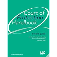 Court of Protection Handbook: a user's guide