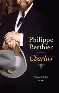 Charlus par Philippe Berthier