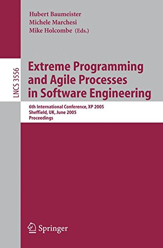 extreme-programming-and-agile-processes-in-software-engineering-6th-international-conference-xp-2005