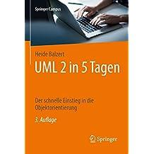 UML 2 in 5 Tagen. Der schnelle Einstieg in die Objektorientierung