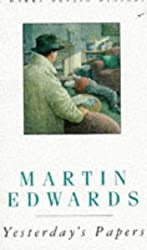 Yesterday's Papers (A Harry Devlin mystery) by Martin Edwards (1995-09-07)