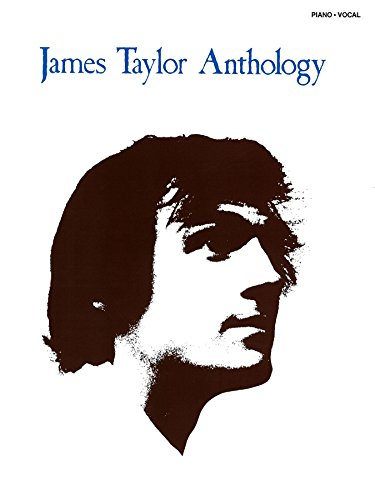 James Taylor - Anthology Songbook (English Edition)