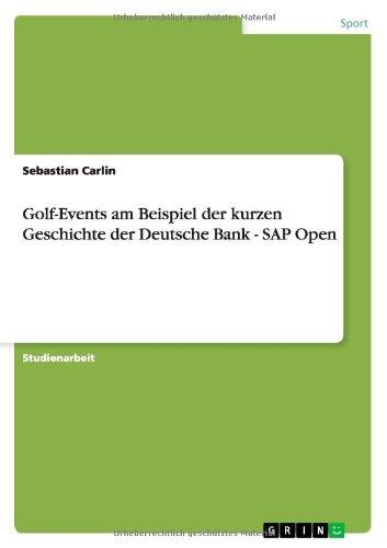 golf-events-am-beispiel-der-kurzen-geschichte-der-deutsche-bank-sap-open