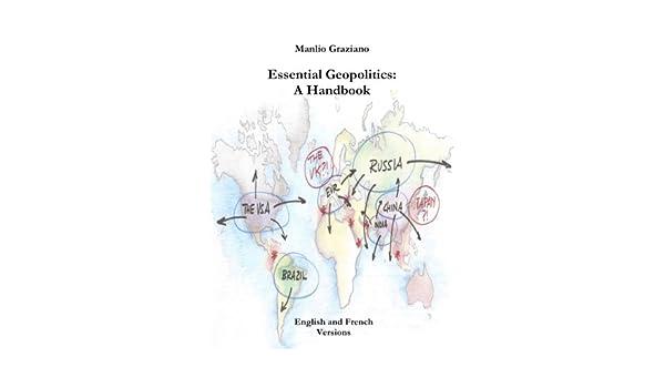 Essential Geopolitics: A Handbook - Manuel essentiel de géopolitique