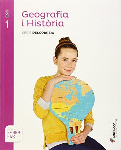 Geografia i historia serie descobreix 1 eso saber fer