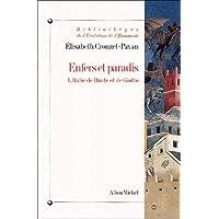 Enfers et paradis: L'Italie de Dante et Giotto