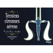 Técnicas circenses aéreas: Corda lisa e tecidos (Portuguese Edition)