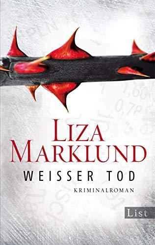 Weißer Tod: Kriminalroman (Ein Annika-Bengtzon-Krimi, Band 9): Alle Infos bei Amazon