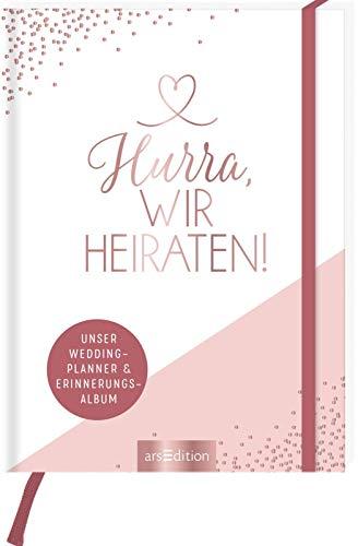 Hochzeitsplaner Hurra, wir heiraten!: Unser Wedding Planner und Erinnerungsalbum