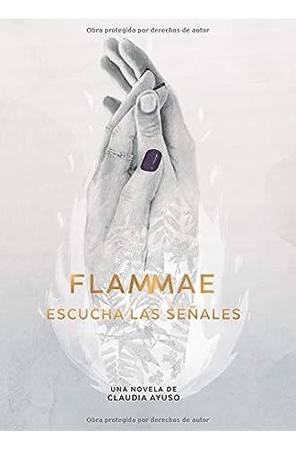 Flammae: Escucha las Señales