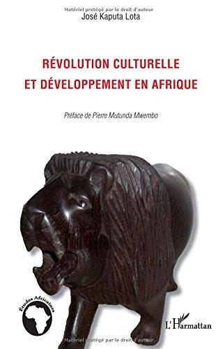 Rvolution culturelle et dveloppement en Afrique