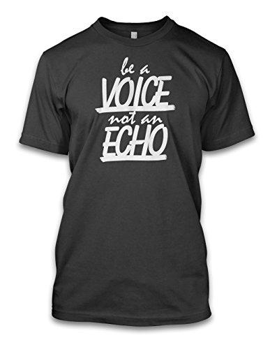 net-shirts Be a Voice not an Echo 01 T-Shirt, Größe L, Graphit