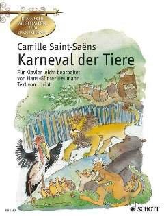 CARNAVAL DES ANIMAUX - arrangiert für Klavier [Noten / Sheetmusic] Komponist: SAINT SAENS CAMILLE aus der Reihe: KLASSISCHE MEISTERWERKE ZUM KENNENLERNEN