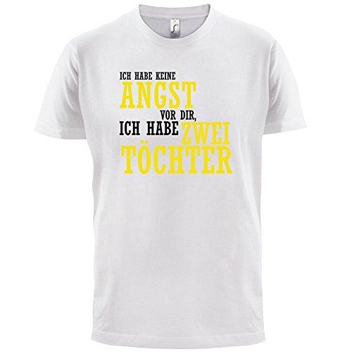 ICH HABE KEINE ANGST VOR DIR, ICH HABE ZWEI TÖCHTER - Herren T-Shirt - 13 Farben Weiß