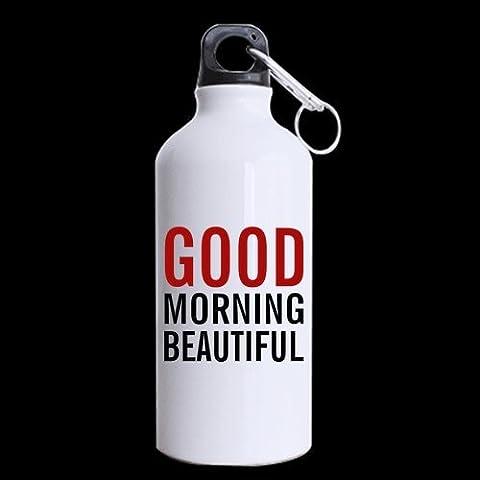 Divertido Buenos días hermoso tema de felicitación amante de regalo de amante–100% Super resistente material de aluminio reciclado botella de agua deportiva–13.5oz
