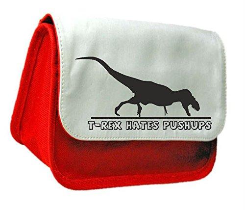 T Rex Hates Push UPS divertente a tema animale pochette o di matita Misura unica Red