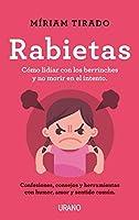 Rabietas: Consejos y herramientas para lidiar con ellas con conciencia, humor y amor (Urano Crianza y Educación)