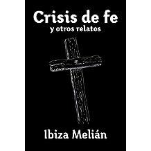 Crisis de fe y otros relatos