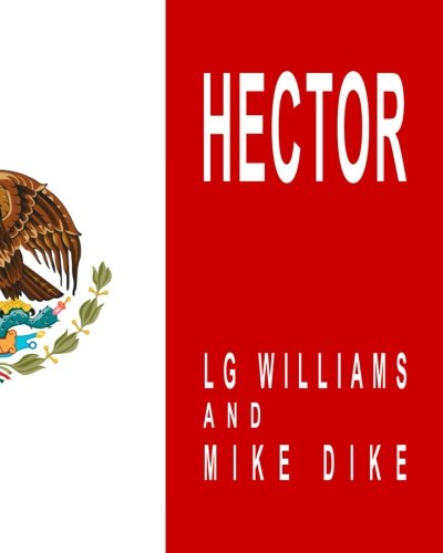Hector: El Primero Abstracto–Impresioniste por LG Williams