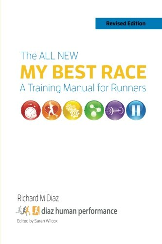 The All New MY BEST RACE: A Training Manual for Runners (Runner Couch)
