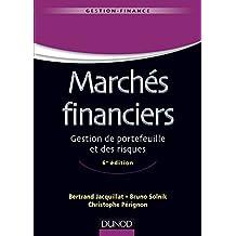 Marchés financiers - 6e éd : Gestion de portefeuille et des risques (Gestion - Finance)