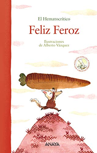 Feliz Feroz (edición especial) (Primeros Lectores (1-5 Años) - Álbum Ilustrado) por El Hematocrítico