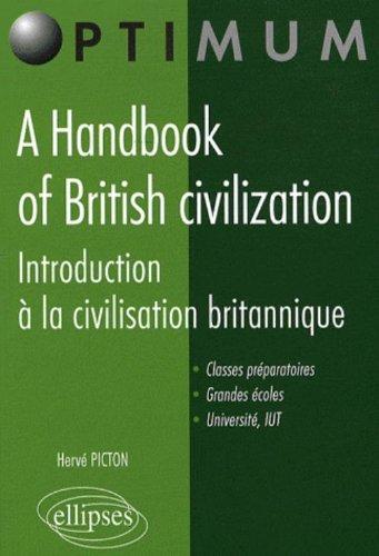 A handbook of British civilization : introduction à la civilisation britannique