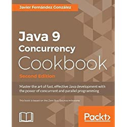 Java 9 Concurrency Cookbook - Second Edition (English Edition)