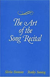 The Art of the Song Recital by Shirlee Emmens (1979-04-01)