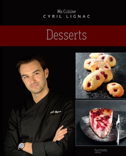 Desserts par Cyril Lignac