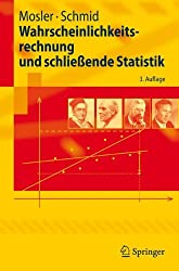Wahrscheinlichkeitsrechnung und schließende Statistik (Springer-Lehrbuch)