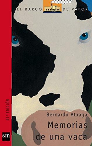 Memorias de una vaca (Barco de Vapor Roja) por Bernardo Atxaga