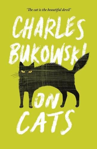 On Cats por Charles Bukowski