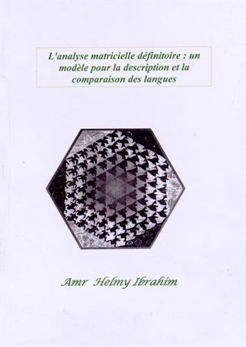 L'analyse matricielle définitoire : un modèle pour la description et la comparaison des langues