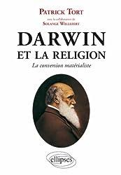 Darwin et la religion : La conversion matérialiste