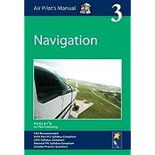 Air Pilot's Manual - Navigation: Volume 3