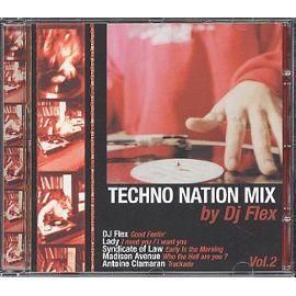 Techno Nation Mix By DJ Flex Vol.2