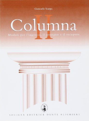 Columna. Moduli per l'ingresso, il sostegno e il recupero del latino. Per le Scuole superiori: 2