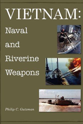 Vietnam: Naval and Riverine Weapons PDF Books