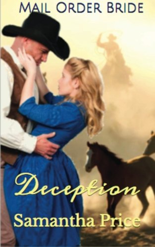 Mail Order Bride Deception Western Mail Order Brides Volume 1