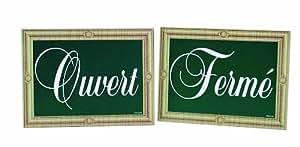 Mallard Ferriere - Pancarte Ouvert/Ferme