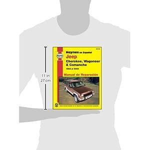 Jeep Cherokee, Wagoneer & Comanche Manual de Reparacion (Haynes Automotive Repair Manuals)