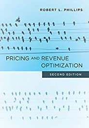 Pricing and Revenue Optimization: Second Edition