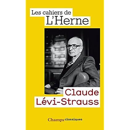 Claude Lévi-Strauss (Champs Classiques t. 1135)