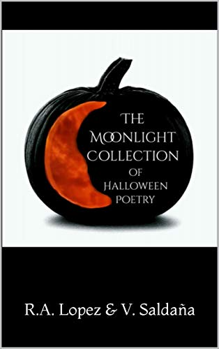 The Moonlight Collection of Halloween Poetry (English Edition)