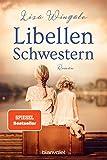 Libellenschwestern: Roman - Der New-York-Times-Bestseller - Lisa Wingate