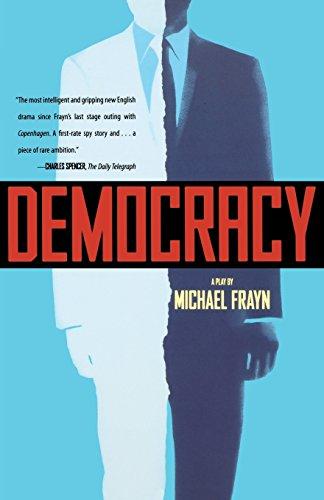 Democracy: A Play por Michael Frayn