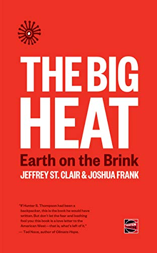 The Big Heat: Earth on the Brink (Counterpunch) (English Edition)