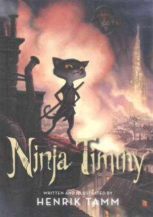 By Henrik Tamm ( Author ) [ Ninja Timmy By Nov-2015 Library Binding